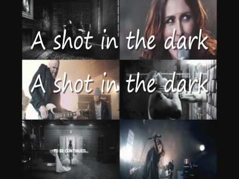 Within Temptation - Shot In The Dark(lyrics)