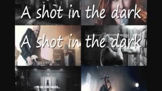 Within Temptation - Shot In The Dark(lyrics)