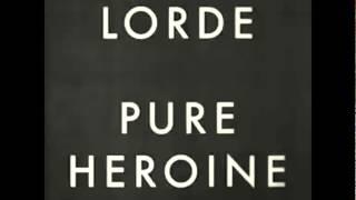 Lorde - Ribs (Audio)