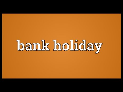 Bank holiday Meaning