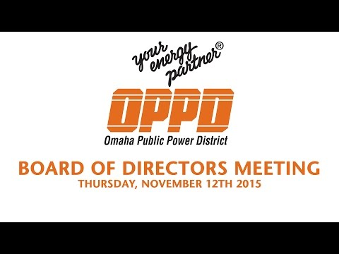 OPPD Board of Directors Meeting - November 12th, 2015