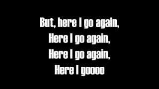 Here I Go Again-Lyrics-Whitesnake
