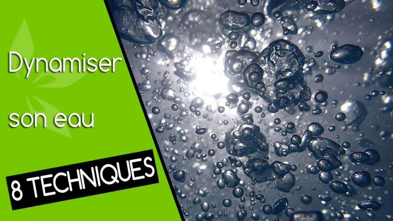 8 techniques pour dynamiser son eau - dynamisation de l'eau - YouTube