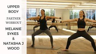 Upper Body Barre Workout with MELANIE SYKES & NATASHA J WOOD