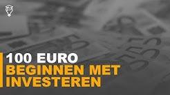 Beginnen met investeren - 100 euro