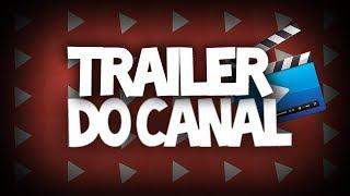 O Trailer Do Canal