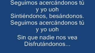 Wisin y Yandel-Algo me gusta de ti (con letra)