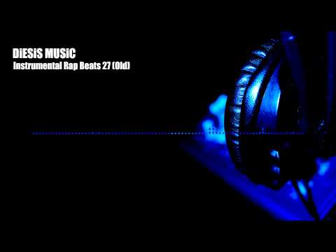 RAP,HIP HOP,TRAP, EDM, INSTRUMENTALS BEATS - DiESiS MUSiC - Instrumental Rap Beats 27(old)