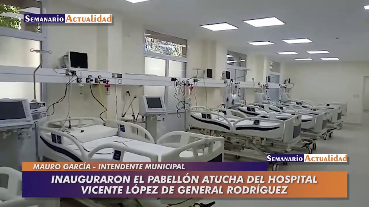 Inauguraron el pabellón Atucha del hospital Vicente López de General Rodríguez