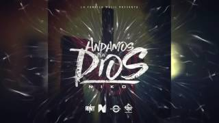 Niko -  Andamos Con Dios (All The Way Up Remix) Trap Cristiano thumbnail