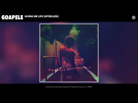 Goapele - Giving Me Life (Interlude) (Audio)