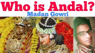 Who is Andal | Tamil | Madan Gowri | MG