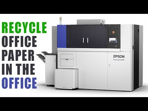 Epson PaperLab A-8000 - World's First Dry Process Paper Recycle In-Office Machine