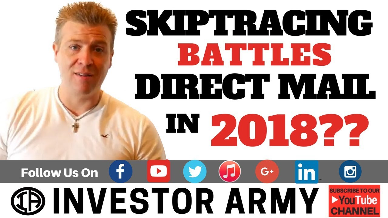 Skiptracing BATTLES Direct Mail in 2018??