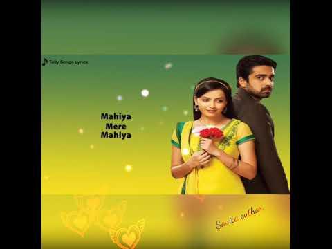 Bekhudi Besudhi song / Mahiya Mere Mahiya/ Lyric video /es pyar ko kya naam du ek baar phir