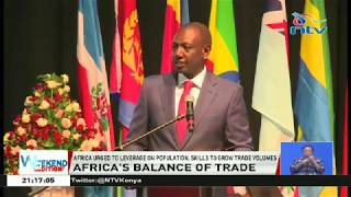 DP Ruto has urged  Africa to leverage on population, skills to grow trade volumes