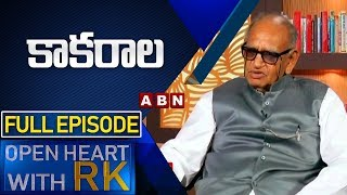 Veteran Actor Kakarala | Open Heart With RK | Full Episode | ABN Telugu