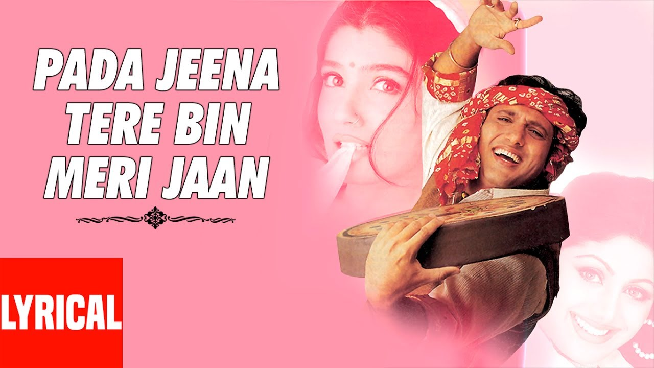 Pada jeena tere bin meri jaan lyrical video pardesi babu govinda pada jeena tere bin meri jaan lyrical video pardesi babu govinda shilpa shetty raveena tandon altavistaventures Choice Image