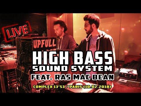 High Bass Sound System feat. Ras Mac Bean [LIVE] @ Complex 13'53 (Paris - 10 fév. 2018)