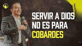 Servir a Dios no es para cobardes | Levantémonos l Pastor Rony Madrid