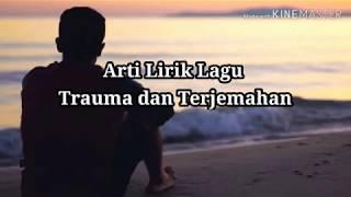 Download Mp3 Lirik Trauma Dan Artinya - Jen Manurung