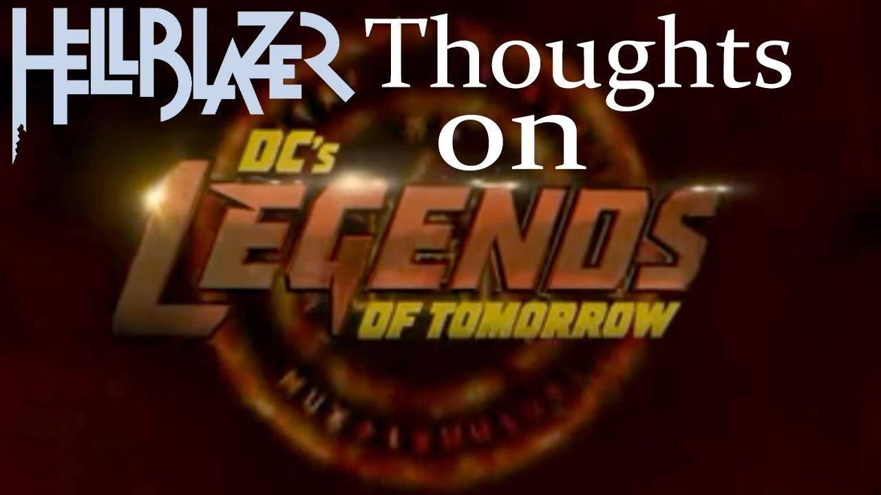 """Download Hellblazer thoughts on """"daddy Darhkest"""" legends of tomorrow episode"""