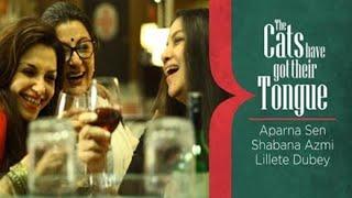 Shabana Azmi, Aparna Sen & Lillete Dubey on cinema, feminism, mothering, mistakes & marriages