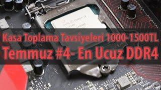 Kasa Toplama Tavsiyeleri - Temmuz #4 - GTA 5 Açan En Ucuz DDR4 Bilgisayar 1000-1500TL