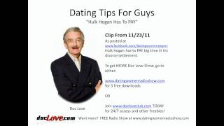 Dating Tips For Guys: Hulk Hogan Has To PAY
