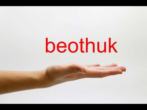 How to Pronounce beothuk - American English