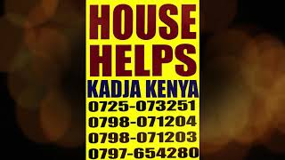 HOUSE HELPS AVAILABLE 0725073251