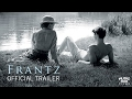 FRANTZ - Official Trailer