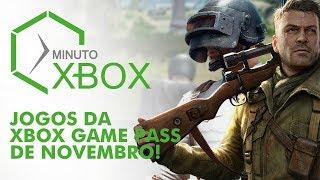 JOGOS DA XBOX GAME PASS DE NOVEMBRO - MINUTO XBOX #XBOXBR