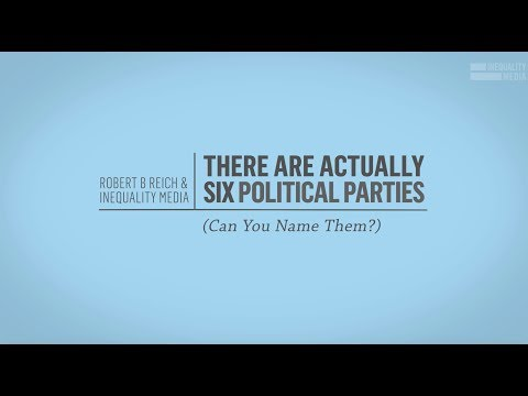America Actually Has Six Political Parties I Robert Reich