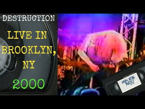 Destruction Live in Brooklyn NY July 22 2000