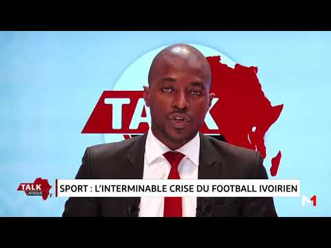 "Talk Afrique: ""Sport: L'interminable crise du football ivoirien """