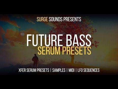 Future Bass for Serum - 300 Serum presets + 70 Massive presets, 216 drum  samples & 35 LFO sequences