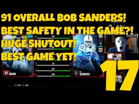 91 OVERALL BOB SANDERS! BEST STRONG SAFETY IN THE GAME?! - MADDEN 17 ULTIMATE TEAM GAMEPLAY EP 17