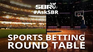 LIVE SBR Handicapper Roundtable | Sports Betting Panel