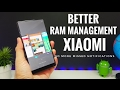 Get Better RAM Management on your XIAOMI Phone No more missed notifications