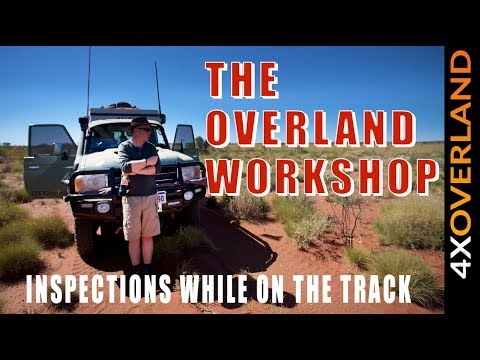 VEHICLE INSPECTIONS   OVERLAND EXPEDITION BASICS