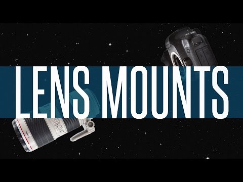 Lens Mounts Explained: FocusEd