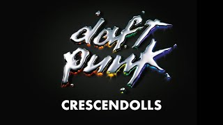 Daft Punk - Crescendolls (Official audio)