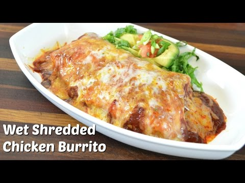 Wet Shredded Chicken Burrito Recipe