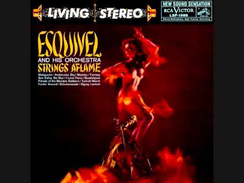 Esquivel - Strings Aflame (1959)  Full vinyl LP
