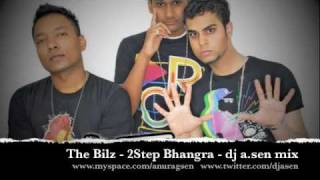 The Bilz - 2Step Bhangra - Dj A.Sen Remix