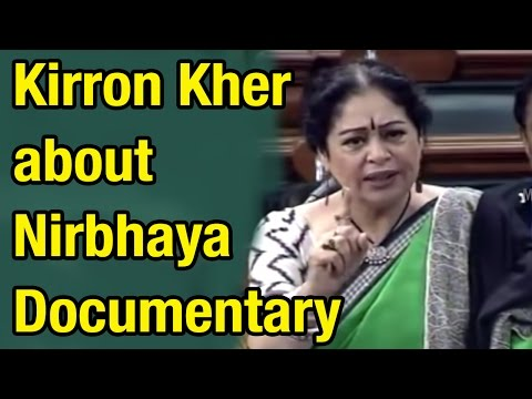 Actress - MP Kirron Kher speech about Nirbhaya Documentary | India's Daughter
