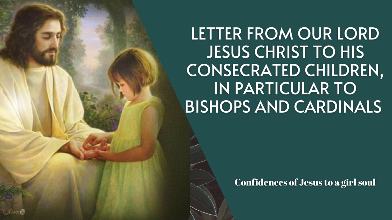 URGENT LETTER FROM JESUS TO CONSECRATED SOULS, BISHOPS AND CARDINALS