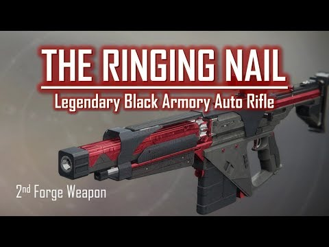 Black Armory Auto Rifle - The Ringing Nail - PVP Gameplay Review