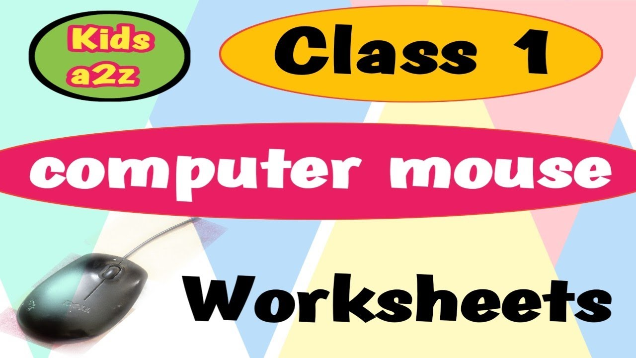 small resolution of Computer Mouse Worksheets for Class 1 - YouTube